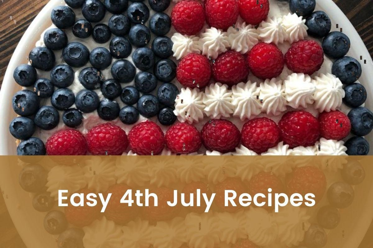4th of July Recipes to make for Independence Day Celebration- Featured Shot